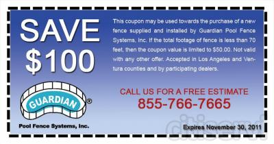 This coupon may be used towards the purchase of a new fence supplied and installed by Guardian Pool Fence Systems, Inc.