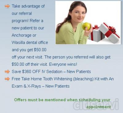 Take advantage of our referral program! Refer a new patient to our Anchorage or Wasilla dental office and you get $50.00 off your next visit. The person you referred will also get $50.00 off their visit. Everyone wins!
