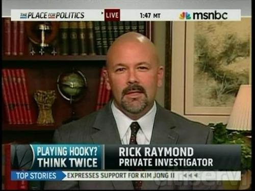 Rick Raymond Investigations on MSNBC