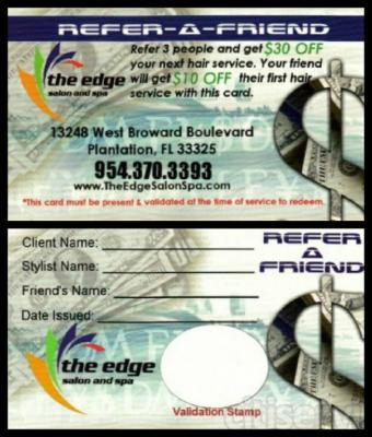 Refer 3 people and receive $30.00 off your hair service. Each person you refer will receive $10.00 off their first hair service.